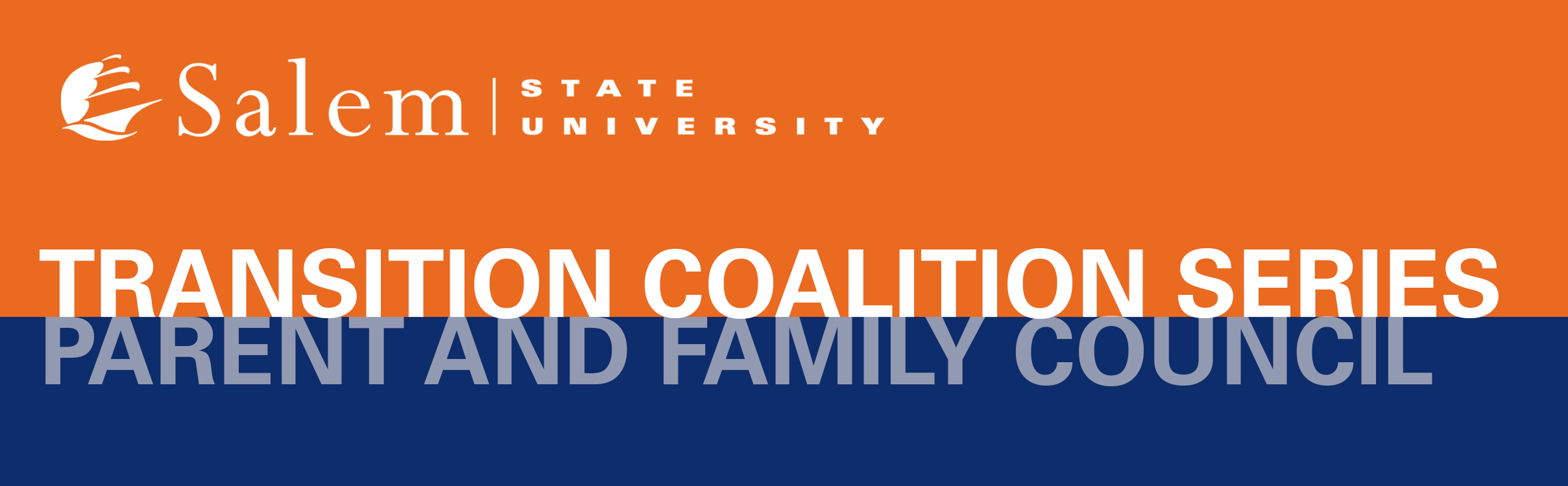 Parent and Family Council Transition Coalition Series graphic