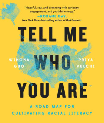 Book Cover - Tell Me Who You Are by Winona Guo and Priya Vulchi