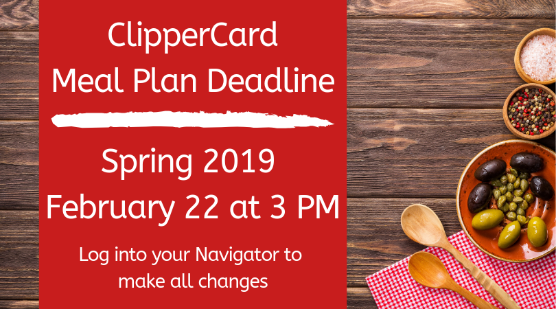 Meal Plan Deadline for Spring 2019 is February 22, 2019 at 3 PM.