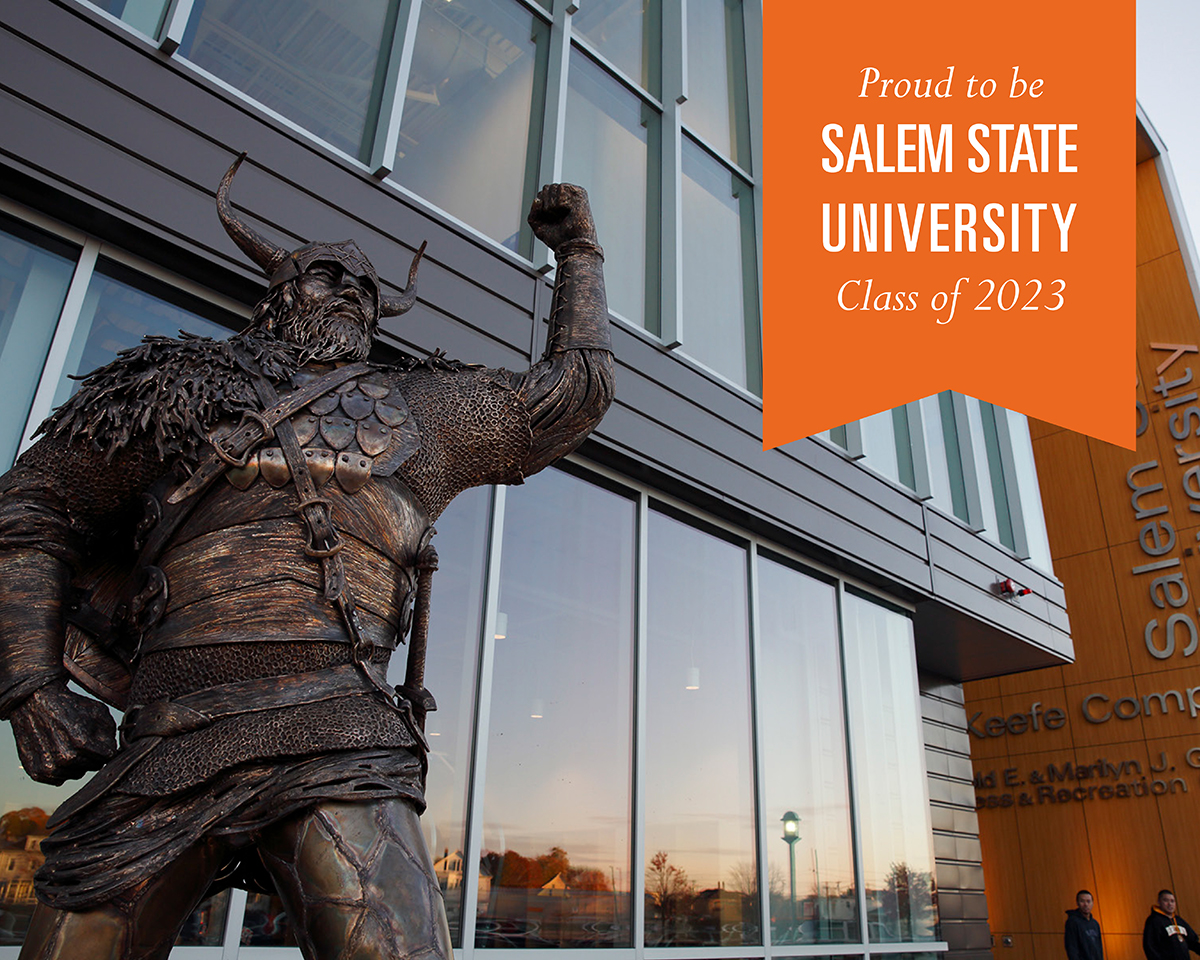 Welcome to Salem State University, Class of 2023!
