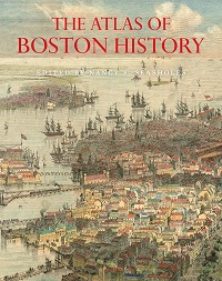 Cover: The Atlas of Boston History