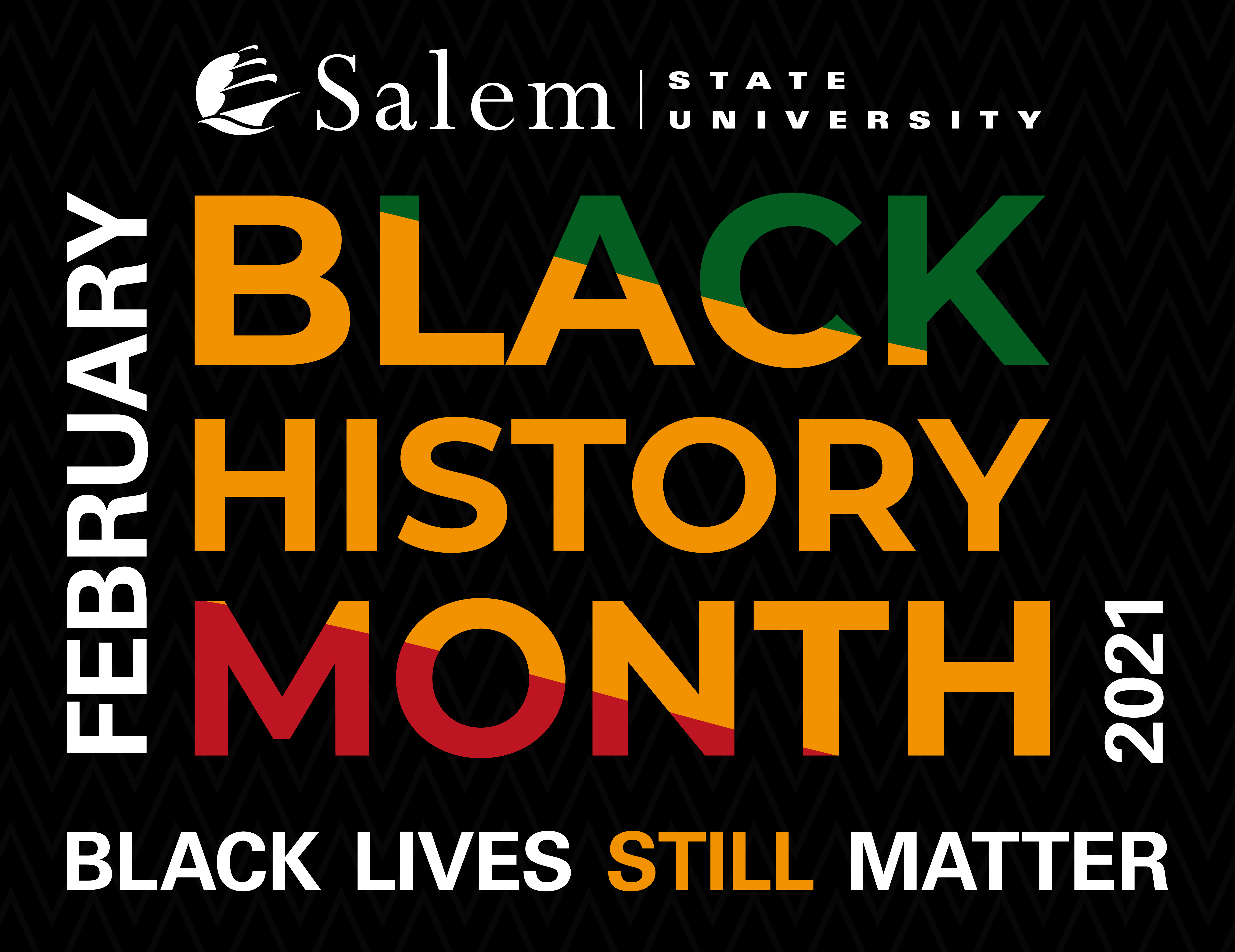 Black History Month 2021: Black Lives STILL Matter